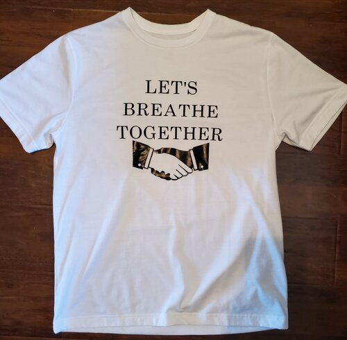 Let's breath together white t-shirt