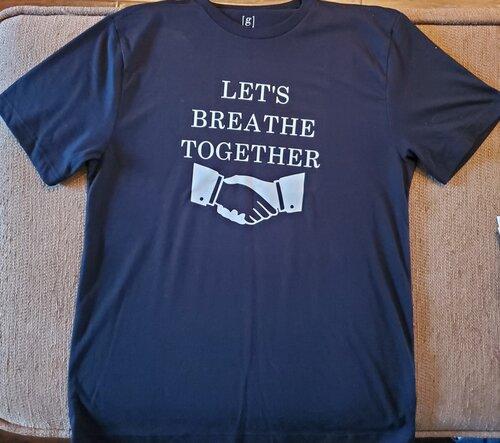 Let's breath together blue t-shirt